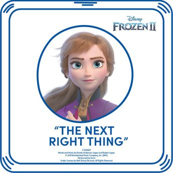 FROZEN 2 THE NEXT RIGHT THING SONG